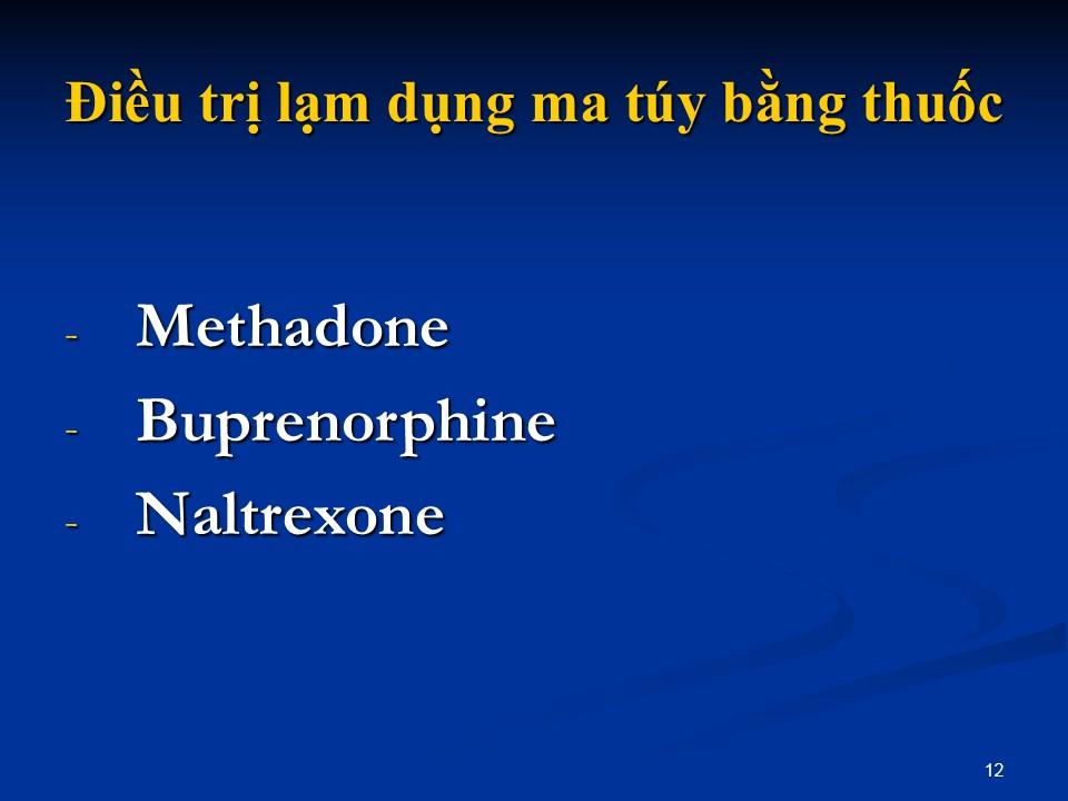 trị liệu cai nghiện ma túy