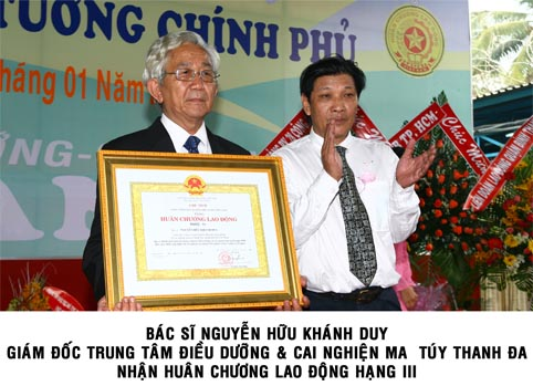 bac si nguyen huu khanh duy, cai nghien thanh da, dieu duong cai nghien ma tuy thanh da, huan chuong lao dong, bang khen thu tuong chinh phu